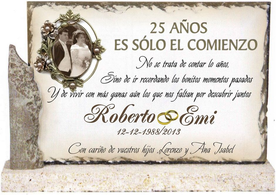 texto para bodas de plata en placa conmemorativa